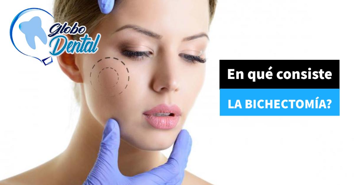 En qué consiste la Bichectomía?