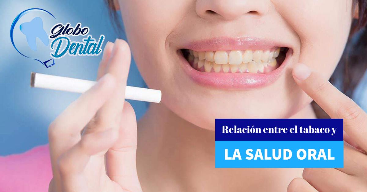 Relación entre el tabaco y la salud Oral