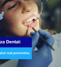Limpieza Dental: El valor de la salud oral preventiva.