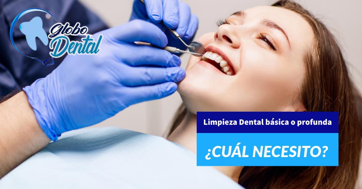 Limpieza Dental básica o profunda ¿Cuál necesito?