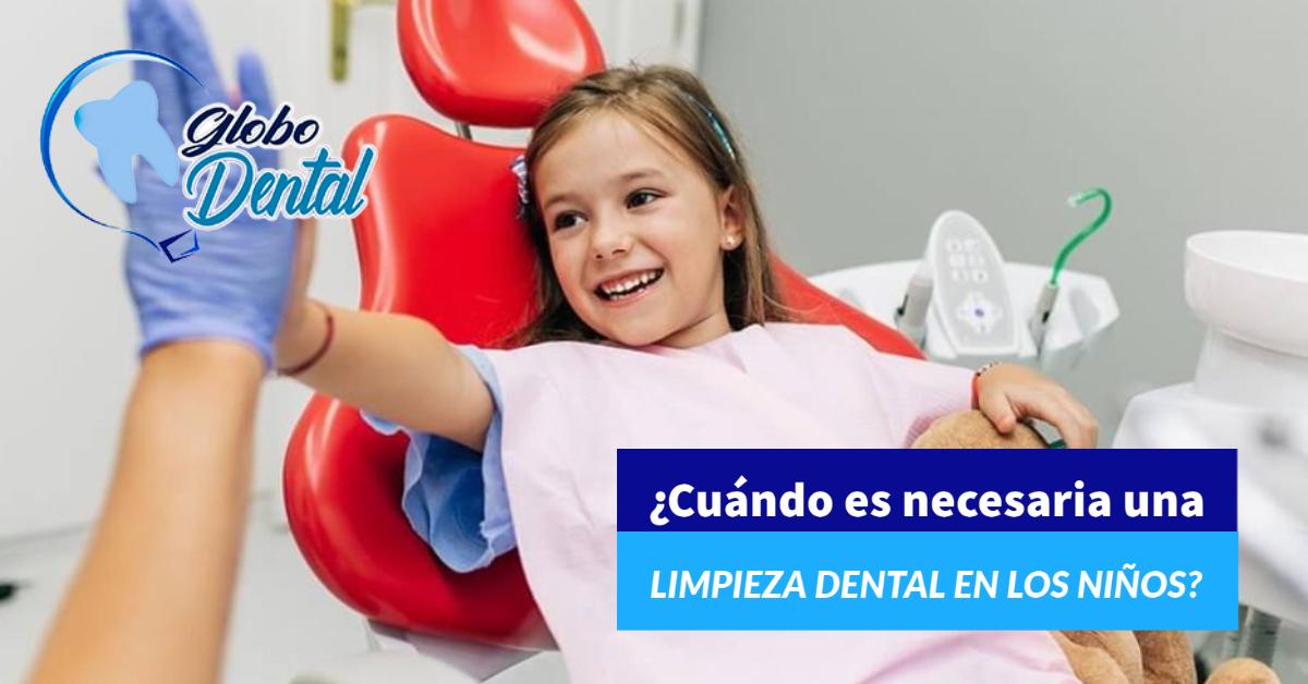 ¿Cuándo es necesaria una limpieza dental en los niños?