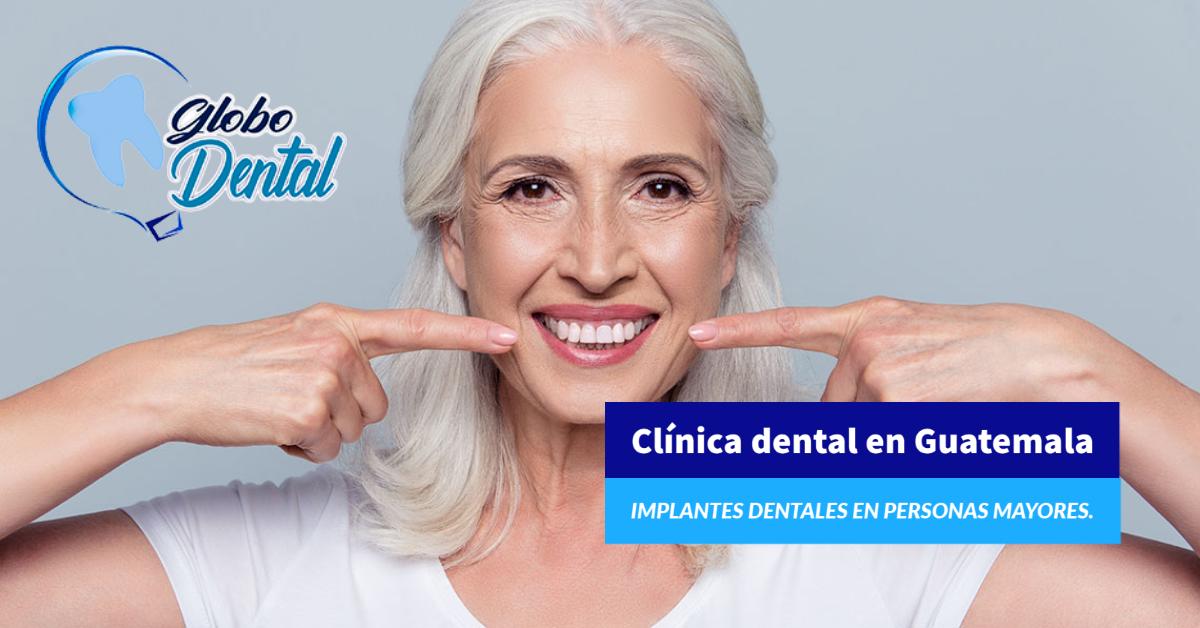 Clínica dental en Guatemala-Servicio de Implantes Dentales en personas mayores.